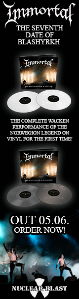 WERBUNG: IMMORTAL - The Seventh Date Of Blashyrkh