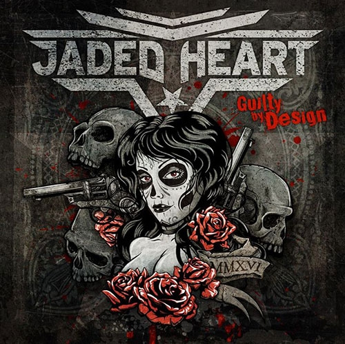 Jaded Heart Guilty By Design Review Bei Stormbringer
