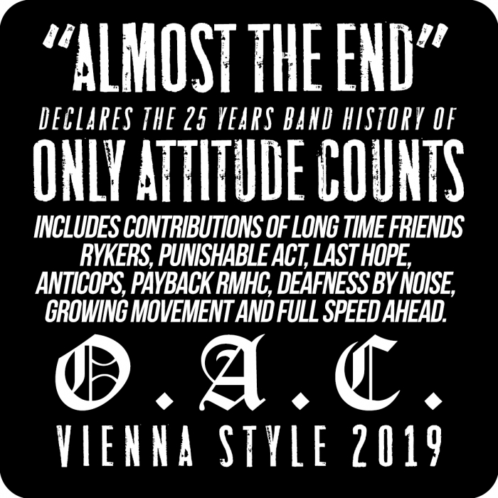 Only Attitude Counts Almost The End Digipack WTF Records Rykers Punishable Act Last Hope Anticops Payback RMHC Deafness by Noise Growing Movement Full Speed Ahead Sticker OAC